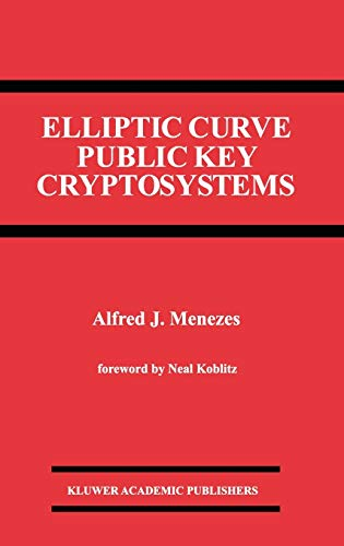 9780792393689: Elliptic Curve Public Key Cryptosystems (The Springer International Series in Engineering and Computer Science)