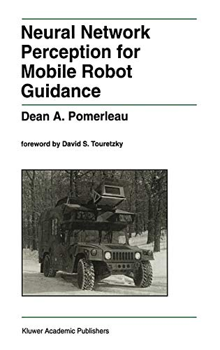 9780792393733: Neural Network Perception for Mobile Robot Guidance (The Springer International Series in Engineering and Computer Science)