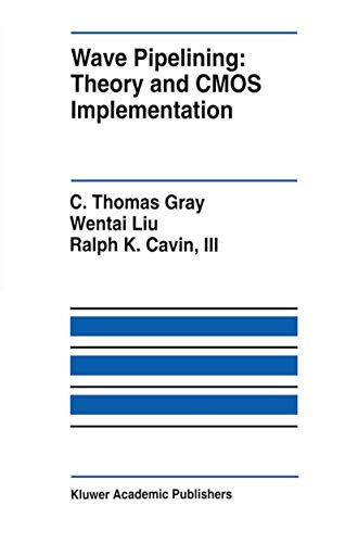 9780792393986: Wave Pipelining: Theory and CMOS Implementation (The Springer International Series in Engineering and Computer Science)