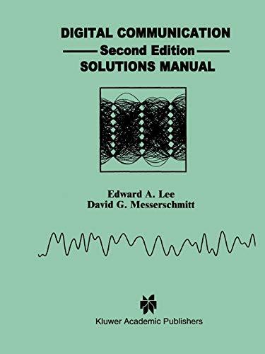 9780792394051: Digital Communications: Solutions Manual