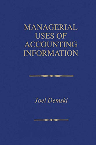 9780792394068: Managerial Uses of Accounting Information