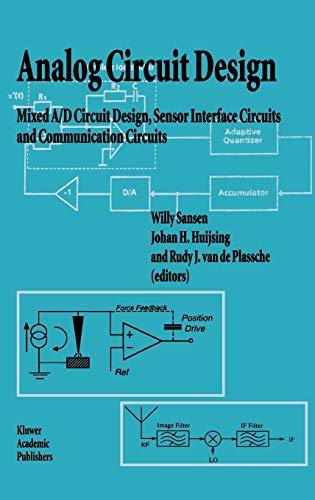 Analog Circuit Design: Mixed A/D Circuit Design,: Editor-Willy M.C. Sansen;