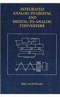 9780792394365: Integrated Analog-To-Digital and Digital-To-Analog Converters (The Kluwer International Series in Engineering and Computer Science)