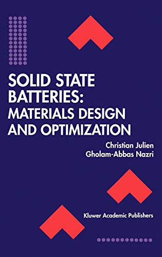 9780792394600: Solid State Batteries: Materials Design and Optimization (The Springer International Series in Engineering and Computer Science)
