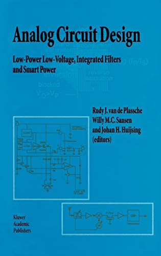 9780792395133: Analog Circuit Design: Low-Power Low-Voltage, Integrated Filters and Smart Power