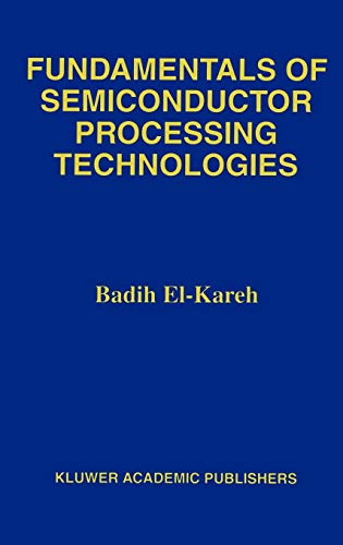 9780792395348: Fundamentals of Semiconductor Processing Technology