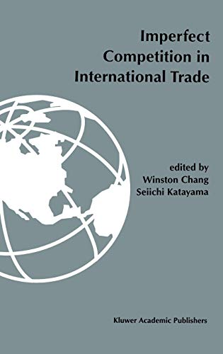 9780792395461: Imperfect competition in international trade