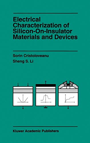 9780792395485: Electrical Characterization of Silicon-On-Insulator Materials and Devices