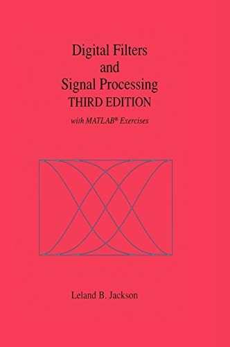 9780792395591: Digital Filters and Signal Processing: With MATLAB Exercises, 3rd Edition