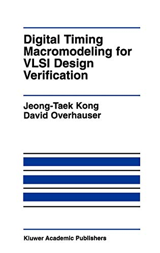 9780792395805: Digital Timing Macromodeling for VLSI Design Verification (The Springer International Series in Engineering and Computer Science)