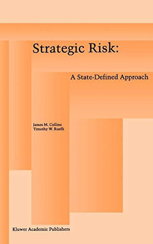 9780792396611: Strategic Risk: A State-Defined Approach