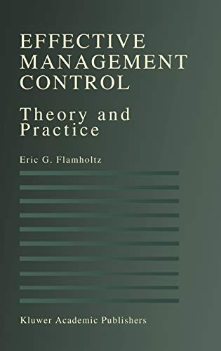 9780792396994: Effective Management Control: Theory and Practice