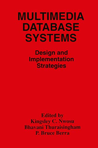 9780792397120: Multimedia Database Systems: Design and Implementation Strategies