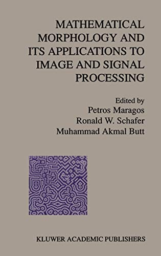 9780792397335: Mathematical Morphology and Its Applications to Image and Signal Processing