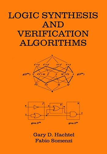 9780792397465: Logic Synthesis and Verification Algorithms
