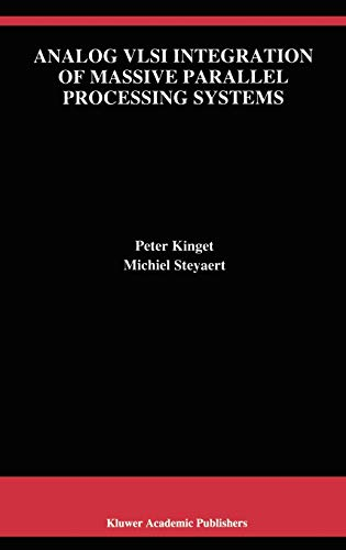 9780792398233: Analog VLSI Integration of Massive Parallel Signal Processing Systems (The Springer International Series in Engineering and Computer Science)