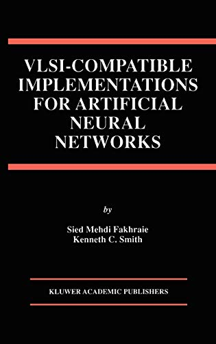 9780792398257: VLSI  -  Compatible Implementations for Artificial Neural Networks (The Springer International Series in Engineering and Computer Science)