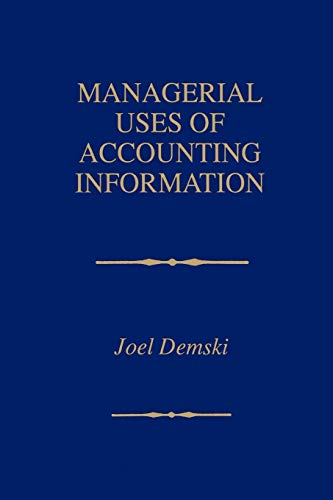 9780792398479: Managerial Uses of Accounting Information