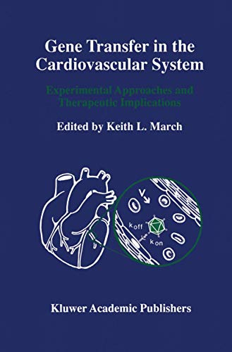 Gene Transfer in Cardiovascular System: Experimental Approaches & Therapeutic Implications (...