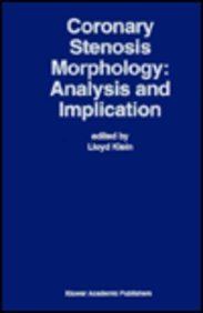 9780792398677: Coronary Stenosis Morphology: Analysis and Implication (Developments in Cardiovascular Medicine)