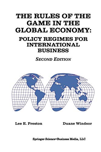 9780792398882: The Rules of the Game in the Global Economy: Policy Regimes for International Business