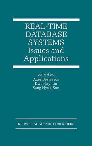 9780792398974: Real-Time Database Systems: Issues and Applications (The Springer International Series in Engineering and Computer Science)
