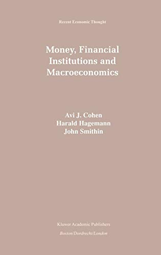 9780792399094: Money, Financial Institutions and Macroeconomics (Recent Economic Thought)