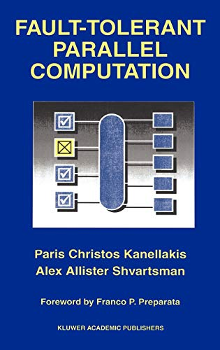 9780792399223: Fault-Tolerant Parallel Computation (The Springer International Series in Engineering and Computer Science)