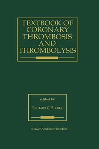 9780792399230: Textbook of Coronary Thrombosis and Thrombolysis (Developments in Cardiovascular Medicine)