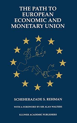 9780792399513: The Path to European Economic and Monetary Union