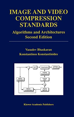 9780792399520: Image and Video Compression Standards: Algorithms and Architectures (The Springer International Series in Engineering and Computer Science)