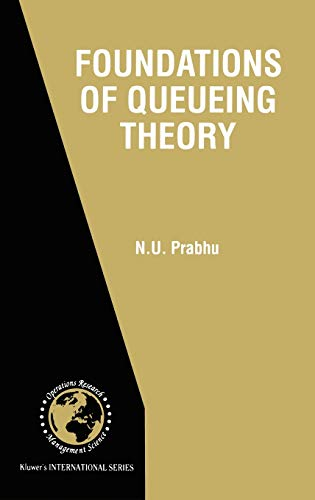 Foundations of Queueing Theory: N. U. Prabhu