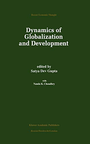Dynamics of Globalization and Development Recent Economic Thought
