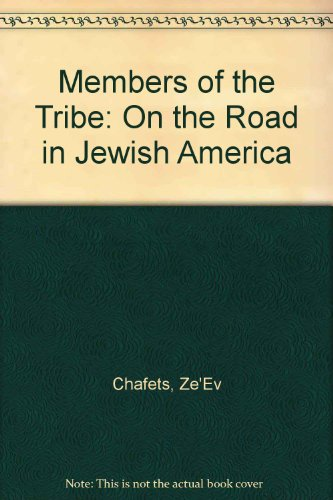 9780792412038: Members of the Tribe: On the Road in Jewish America