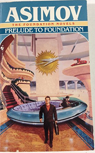 Prelude to Foundation: Asimov, Isaac