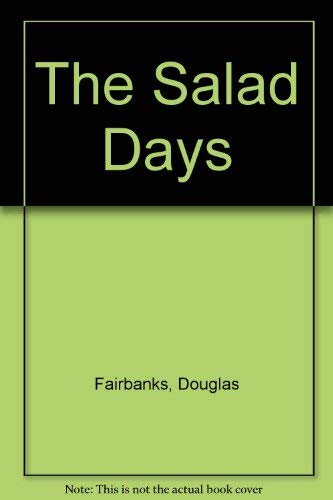 9780792423461: THE SALAD DAYS.