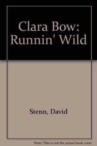 9780792425892: Clara Bow: Runnin' Wild