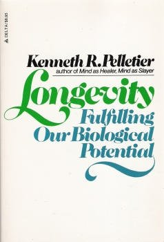 9780792430612: Longevity: Fulfilling Our Biological Potential
