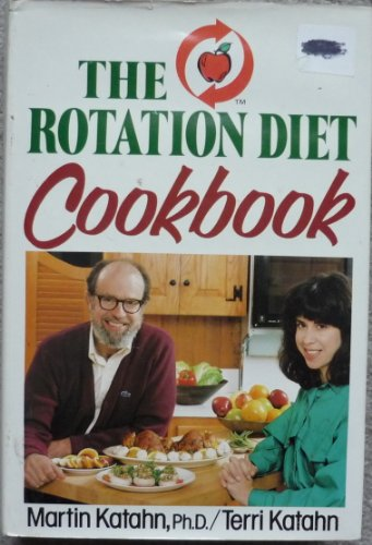 9780792441007: The Rotation Diet Cookbook
