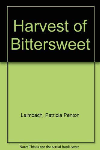 9780792442172: Harvest of Bittersweet
