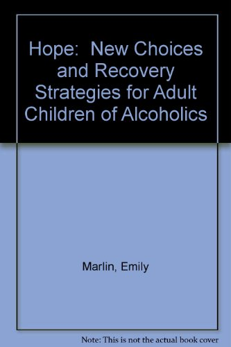 9780792442189: Hope:  New Choices and Recovery Strategies for Adult Children of Alcoholics