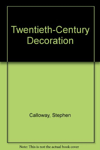 9780792446750: Twentieth-Century Decoration