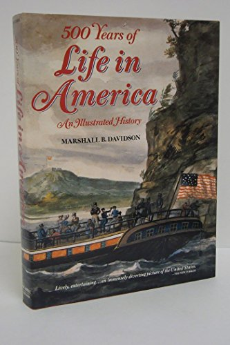 9780792447115: 500 Years of Life in America: An Illustrated History