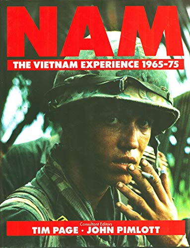 Nam: The Vietnam Experience 1965-75 (0792450035) by Tim Page