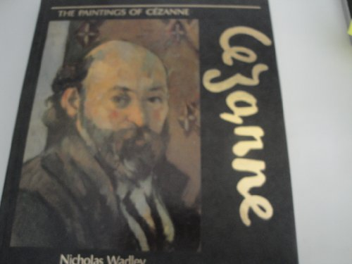 The Paintings of Cezanne (0792450124) by Wadley, Nicholas