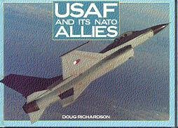 9780792450160: USAF and Its NATO Allies