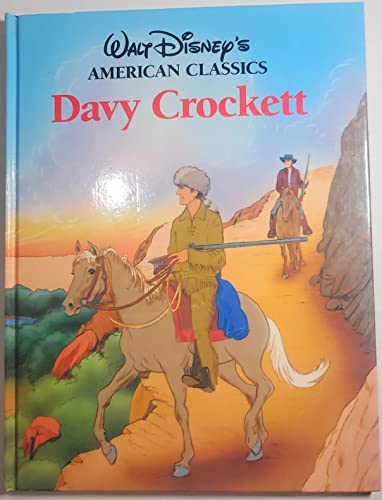Davy Crockett (Walt Disney's American Classics): Walt Disney Productions
