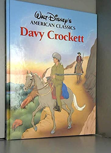 9780792450542: Davy Crockett (Walt Disney's American Classics)