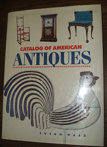 A Catalog of American Antiques