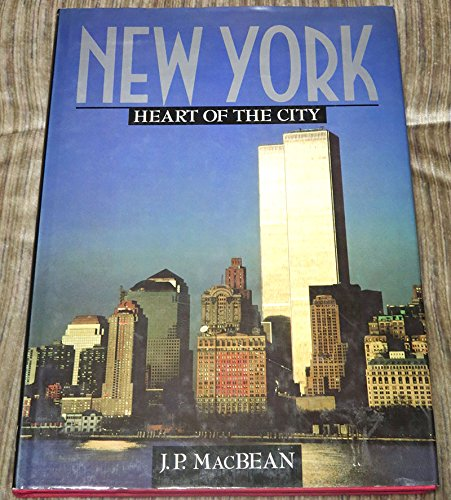 9780792450955: New York: Heart of the City